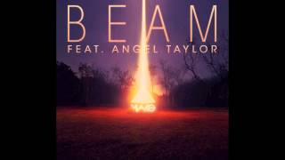 Beam Feat Angel Taylor 2013 Original Mix Mako mp3