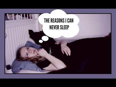 The Reasons I Can Never Sleep