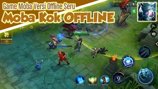 MOBA KOK OFFLINE - Game Moba Android Terbaik Offline - Game Offline Terbaik 2020 Android