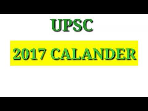 UPSC ANNUAL CALENDAR 2017   IAS,IPS,AC'S,CDS,NDA, by bhupal