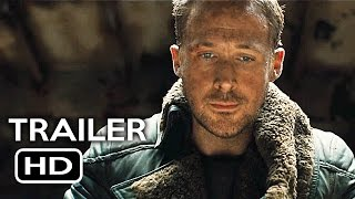 Blade Runner 2049 Official Trailer #1 (2017) Ryan Gosling, Harrison Ford Sci-Fi Movie HD