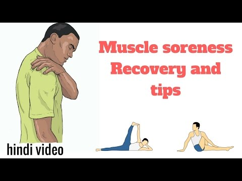 Muscle soreness tips to reduce routines hindi video