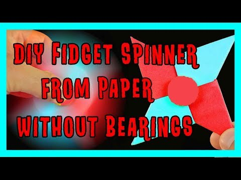 How To Make A Fidget Spinner WITHOUT BEARINGS - DIY Paper Fidget Spinner