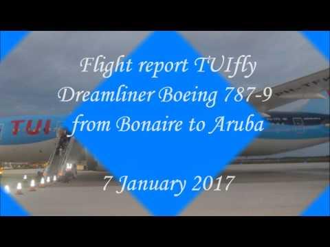 Flight report ✈ Dreamliner B787-8: TUI fly Bonaire to Aruba 2017.