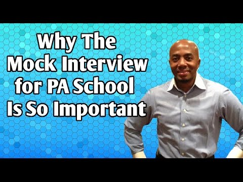 Why The Mock Interview for PA School Is So Important