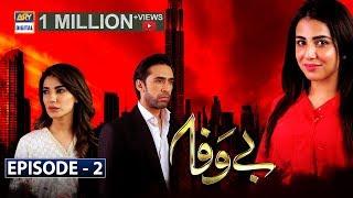 Bewafa Episode 2 | 16th Sep 2019 | ARY Digital Drama