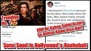 Sonu Sood Hai Bollywood Ke Baahubali, KRK Ne Kahaa Baaki Actors Se Jyada Achcha Madad Ki Hai Inhone