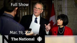 WATCH LIVE: The National for Monday March 19, 2018