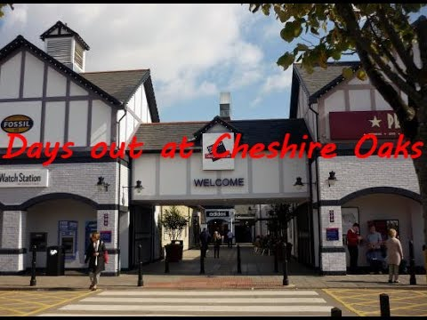 Days out - Cheshire Oaks Designer Outlet