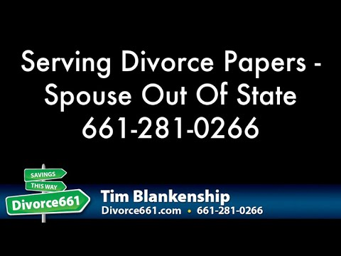 Serving Los Angeles Divorce Papers When Spouse Out Of State