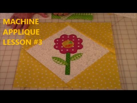 Machine Applique   Lesson #3