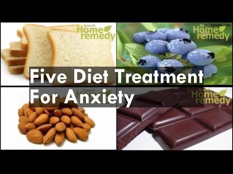 Five Diet Treatment For Anxiety