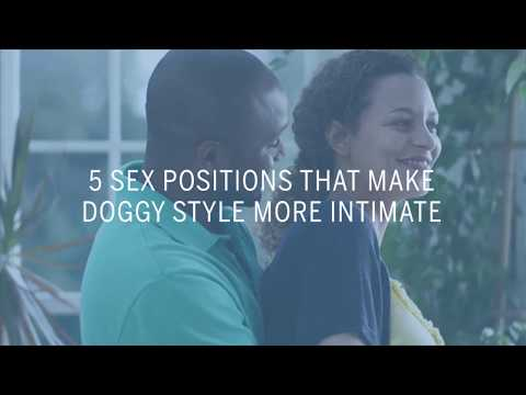 5 Sex Positions That Make Doggy Style More Intimate | Health