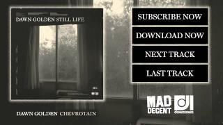 Dawn Golden - Chevrotain [official Full Stream]