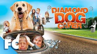 Diamond Dog Caper | Full Family Comedy Movie