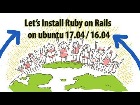 How to Install Ruby on Rails 5.1.4 on Ubuntu 16.04 / 17.04