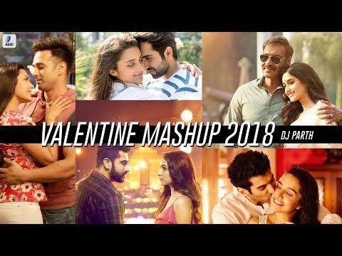 Valentine Mashup 2018 | DJ Parth | Best Valentines Mashup