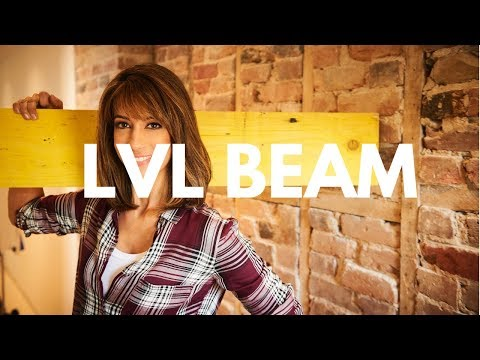 How To Install an LVL Load Bearing  Beam - Laminated Veneer Lumber
