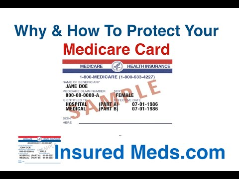 Why & How To Protect Your Medicare Card ID