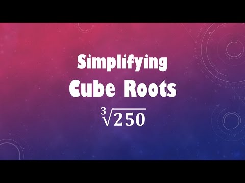 Simplifying Cube Roots: cube root (250)