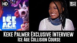 Keke Palmer Exclusive Interview Ice Age Collision Course