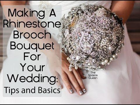DIY Rhinestone Brooch Wedding Bouquet Overview-- Basics