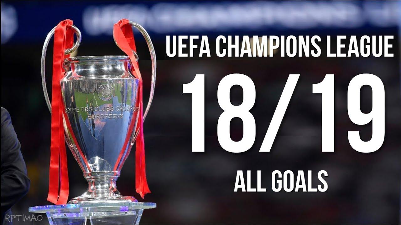 UEFA Champions League 2018-2019 ● All Goals
