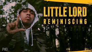 P110 - Little Lord - Reminiscing [Music Video]