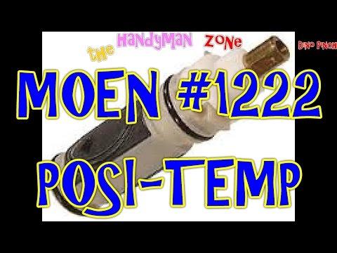 MOEN posi-temp part # 1222 cartridge replacement