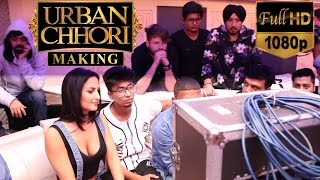 Urban Chhori | Making | Dilbagh Singh Feat Elli Avram, Kauratan | The James Only