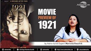 "Movie Preview of ""1921"" by Astro-tarot Expert Manisha Koushik"
