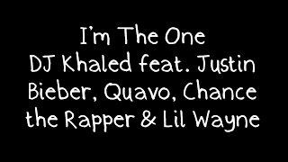 DJ Khaled feat. Justin Bieber, Quavo, Chance the Rapper & Lil Wayne - I