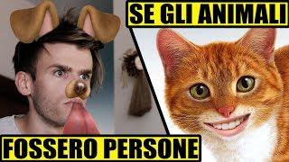 SE GLI ANIMALI FOSSERO PERSONE 😹 - PARODIA - iPantellas