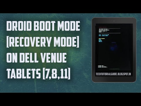 How To Boot/Enter In Droid Boot Mode On Dell Tablets Venue 7,8,10,11 | 2017