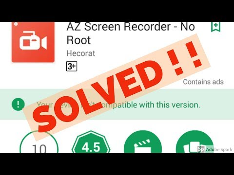 Fix Your device isn't compatible with this version in Android||Google Play Store