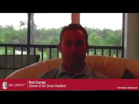 Sir Grout Franchisee Testimonial: Rod Carnes - Hartford