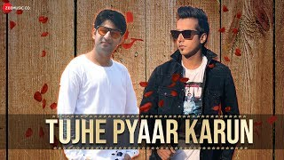 Tujhe Pyaar Karun - Official Music Video | Viplove Verma | Harshit Tomar | Javed Azad