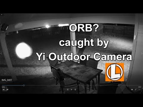 Caught On Yi Outdoor Security Camera  - Orb?