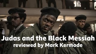Judas and the Black Messiah reviewed by Mark Kermode