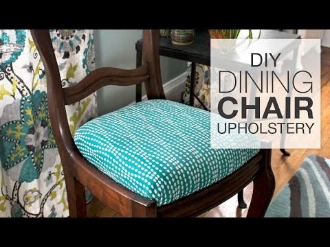 How to Reupholster Dining Chairs - DIY Tutorial