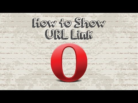 How to Show Full Webpage URLs in Address bar Opera Browser