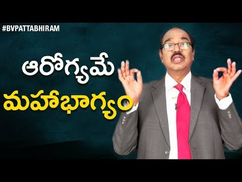 How Long Are you Going to LIVE ?   Health is Wealth   BV Pattabhiram About Behavior & Attitude