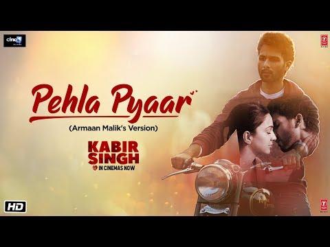 Xxx Mp4 Pehla Pyaar Video Song Kabir Singh Shahid Kapoor Kiara Advani Armaan Malik Vishal Mishra 3gp Sex