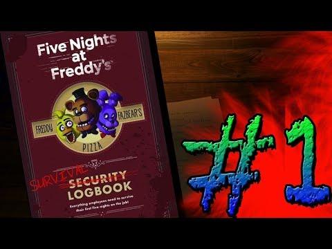 FNAF Security Log Book Episode #1