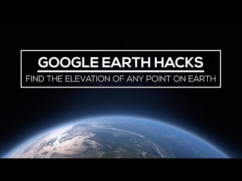 Google Earth Hacks: How to Find the Elevation of Any Point On Earth