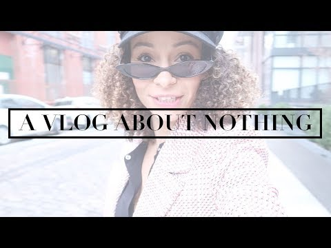A Vlog About Nothing | Scout The City