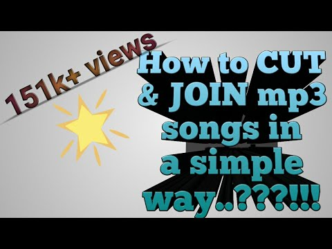 How to cut and join the mp3 song..