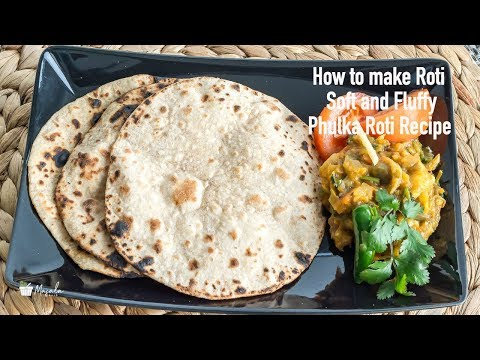 How to make Roti Soft and Fluffy - Phulka Roti Recipe | Soft Chapati Recipe Without Oil -Phulka Roti