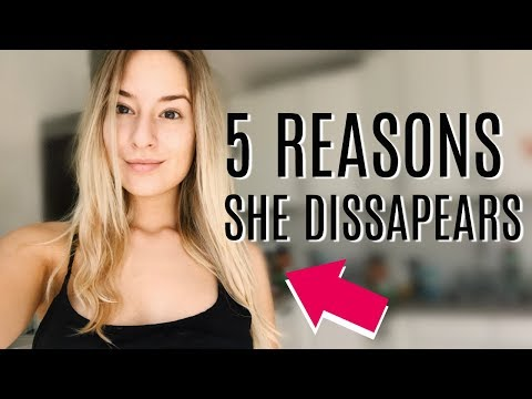 ❤ 5 Reasons A Girl Disappeared On You | COCO Chanou