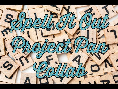 SPELL IT OUT! PROJECT PAN COLLAB | UPDATE #1 | Beauti By Angela